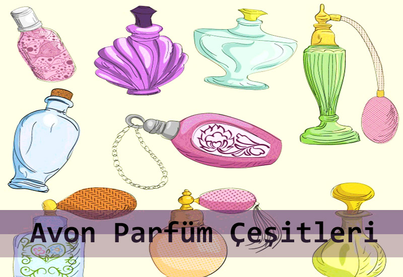 Avon Parfüm Çeşitleri-Avon Kayıt
